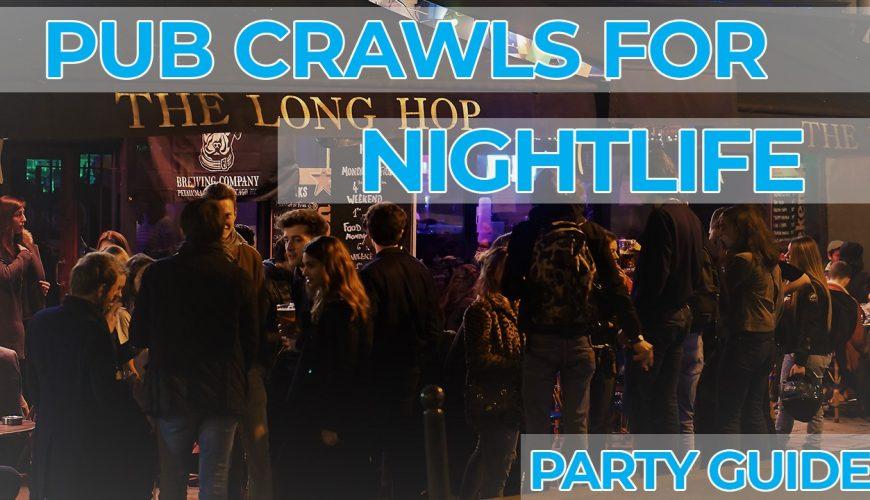 pub crawls nightlife